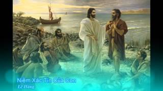 Niềm xác tín của con - Lệ Hằng [Thánh ca]