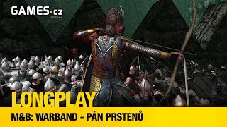 LongPlay - Mount and Blade: Warband - Pán prstenů