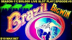 Brazil Slot Machine $10 Max Bet Bonuses & Big Wins - Great Session | SEASON-11 | EPISODE #5
