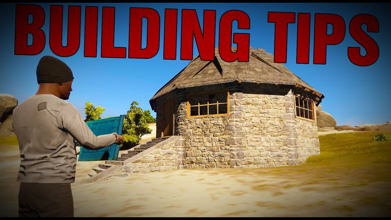 Rust building tips 2 doovi for Construction tips