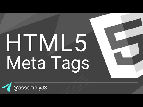 Understanding Meta Tags & The Head Section | HTML5 | #assemblyJS