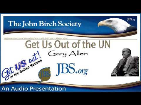 Gary Allen - Get Us Out of the UN