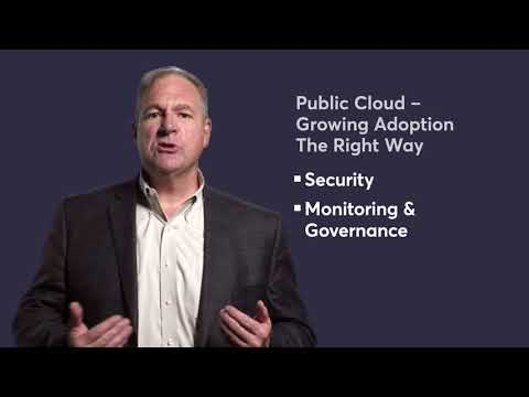 Public Cloud – Growing Adoption The Right Way