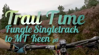 Fungle Singletrack to Mount Keen - Part 1 - Scotland - Gimbal