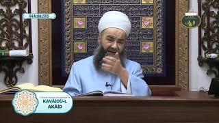 Cübbeli Ahmet Hoca ile Kavâidü'l Akâid Dersi 17. Bölüm 4 Aralık 2019