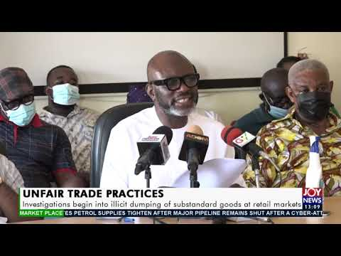 Investigations into Illicit Dumping of Substandard Goods at Retail Market - Ghana | 12 May 2021