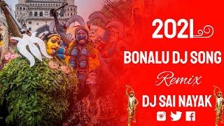 2021 Bonalu Dj Song Remix By @DJ SAI NAYAK