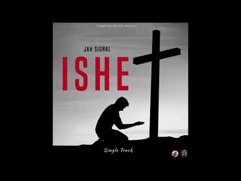 Jah Signal - Ishe (a cymplex production)