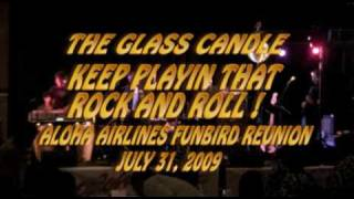 The Glass Candle Band 2009 KEEP PLAYIN THAT ROCK AND ROLL