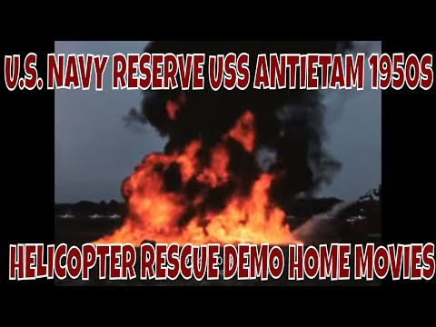 U.S. NAVY RESERVE USS ANTIETAM 1950s HELICOPTER RESCUE DEMO HOME MOVIES  75904