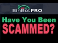 BinBot Pro Review - Have you been SCAMMED by Bin Bot Pro?