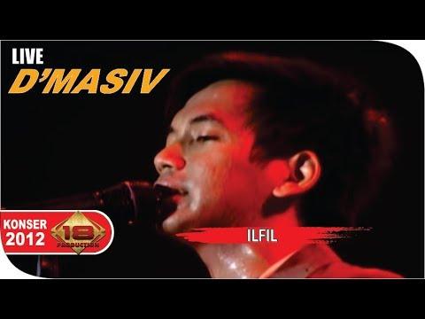 D'masiv - ILFIL [Live Konser] Bandar lampung, Maret 2012