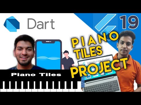 Piano Tile Project | Flutter Series 2020 , Episode #19
