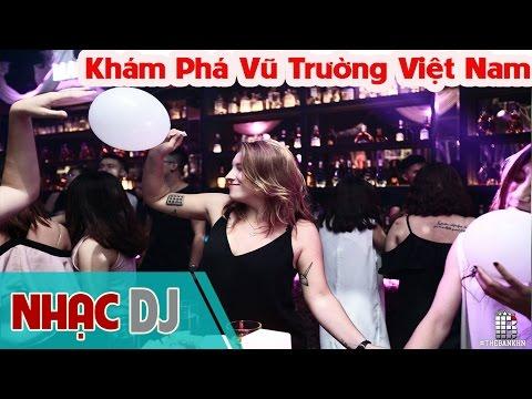 Nhạc Sàn 2016 ☝ Khám Phá Vũ Trường Việt Nam 18 ☝ Vietnam Club Bar Hà Nội - Sài Gòn - Việt Nam (P3)