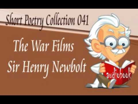 The War Films Sir Henry Newbolt Audiobook Short Poetry