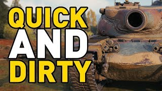 World of Tanks || QUICK AND DIRTY!