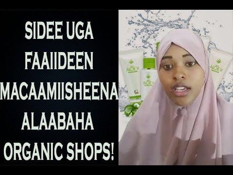 Sidee Uga faaiideen macaamiisheena Alaabaha organic shops!