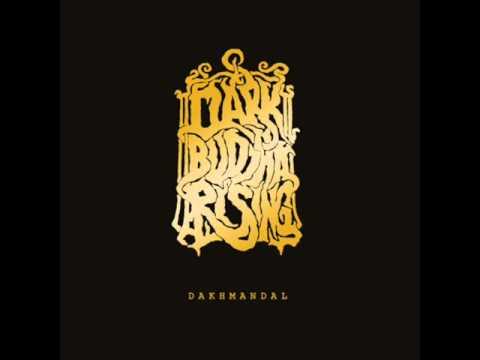 Dark Buddha Rising - Dakhmandal [Full Album]
