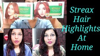 Streax Hair Highlights At Home   Review & Demo  Step By Step