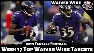 2019 Fantasy Football Rankings - Week 17 Top Waiver Wire Players To Target