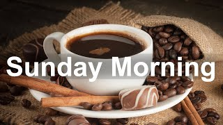 Sunday Morning Jazz - Sweet Jazz Cafe and Bossa Nova Music for Good Mood