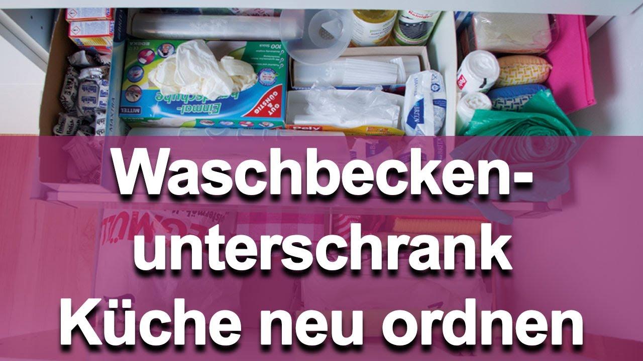 Ordnung in der Küche - Waschbeckenunterschrank neu ordnen - YouTube
