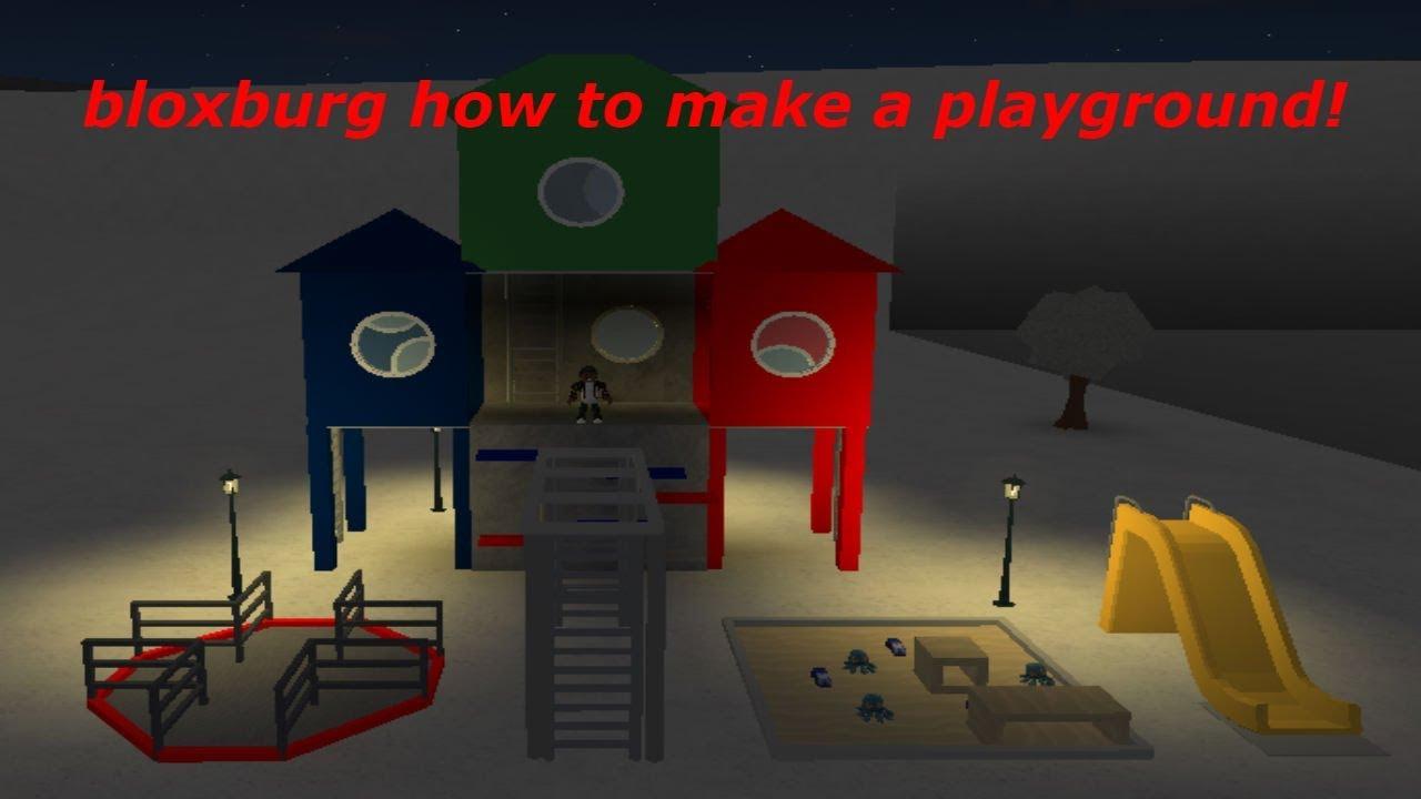 Roblox Bloxburg How To Make A Playground Youtube
