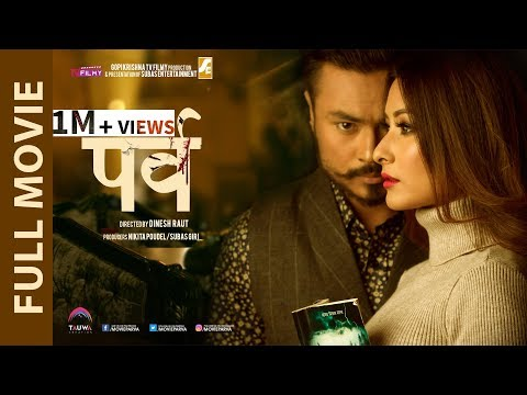 PARVA - New NepaliFull Movie with English Subtitle | NAMRATA SHRESTHA || KOSHISH|| MALA LIMBU