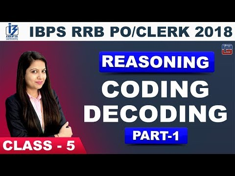 IBPS RRB PO/CLERK 2018 | Coding-Decoding | Part-1 | Class 5 | Reasoning | 2 pm