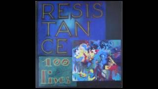Résistance - 100 Lives [Full Album]