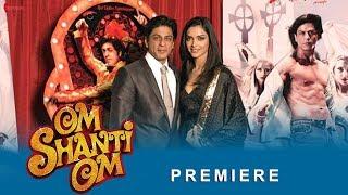Om Shanti Om | Premiere | Shah Rukh Khan, Deepika Padukone | A Film by Farah Khan
