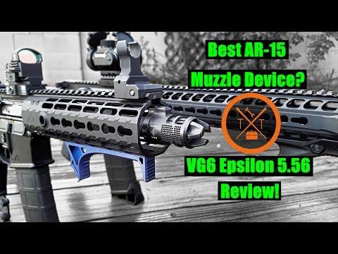 VG6 Epsilon Review: Is This The Best AR-15 Muzzle Brake