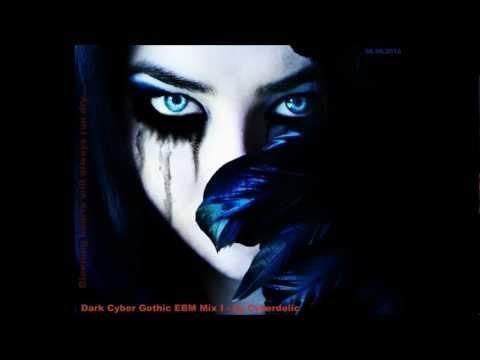 Dark Cyber Gothic EBM Mix I - by Cyberdelic