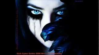 Dark Cyber Gothic EBM Mix I - by Cyberdelic