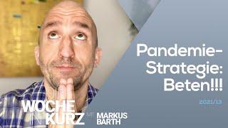 Markus Barth – Pandemiestrategie: Beten!