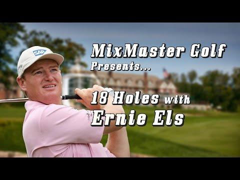 Ernie Els - 18h PGA Championship  - Mixmaster Golf