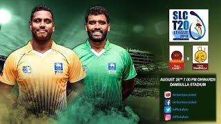 SLC T20 League 2018 - Match 8: Team Kandy vs Team Dambulla