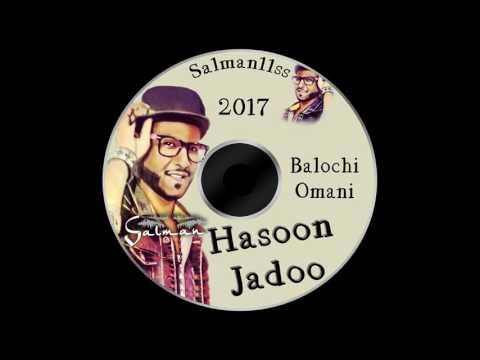 balochi omani song 2017 Mula Mana Bide Tawizi (Hasoon Jadoo)