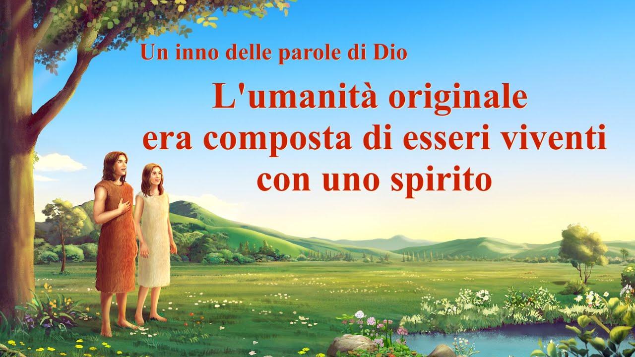 Cantico cristiano 2020 - L'umanità originale era composta di esseri viventi con uno spirito