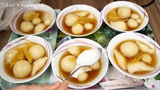CHÈ TRÔI NƯỚC / CHÈ XÔI NƯỚC - Cách nấu Chè Xôi nước mềm dẻo và không bị cứng by Vanh Khuyen