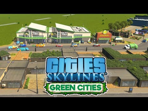Going Organic – Cities Skylines Green Cities Gameplay – Let's Play Part 2