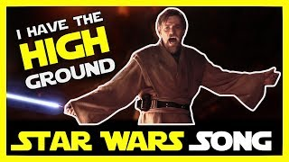 I Have the High Ground (Star Wars song)