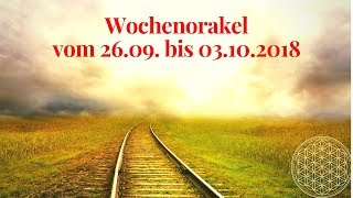 Wochenorakel vom 26.09. bis 03.10.2018 / Orakel für September