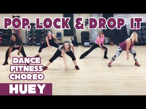 """Pop, Lock & Drop It"" by Huey - Dance Fitness Choreography by #DanceWithDre"