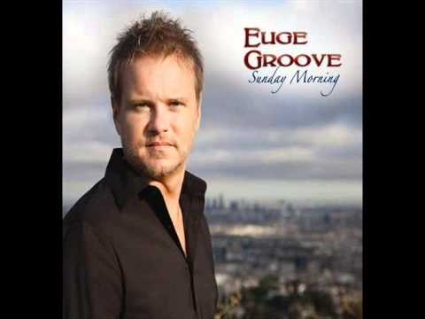 EUGE GROOVE  Slow Jam music