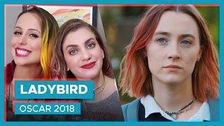 LADY BIRD vale o hype? #Oscar2018