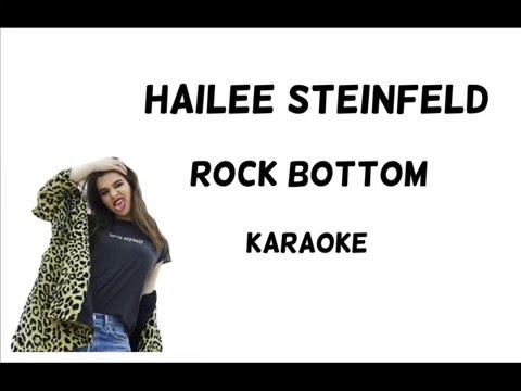 Hailee Steinfeld - Rock Bottom ft. DNCE [Karaoke]