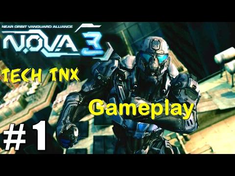 N.O.V.A. 3 Gameplay | Homecoming Walkthrough part 1| Android games