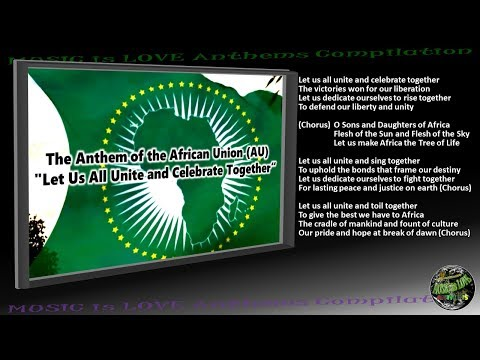 "African Union/AU Anthem ""Let Us All Unite and Celebrate Together"" INSTRUMENTAL with lyrics"