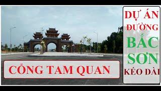 DỰ ÁN BẮC SƠN KÉO DÀI - CÔNG TAM QUAN • Nhà Đất Thái Nguyên ★ Tú Nguyễn Phan
